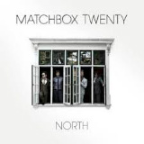 Matchbox Twenty - North -