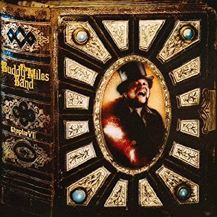 Buddy Miles Band - Chapter Vii