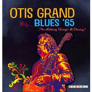 Otis Grand - Blues '65 -