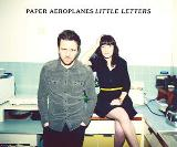 Paper Aeroplanes - Little Letters -
