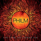 Win-1-of-3-Philm-Fire-From-The-Evening-Sun-CDs