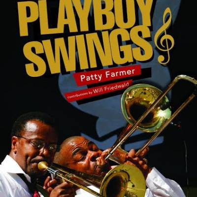 Win-1-of-3-Playboy-Swings:-How-Hugh-Hefner-and-Playboy-changed-the-Face-of-Music-book