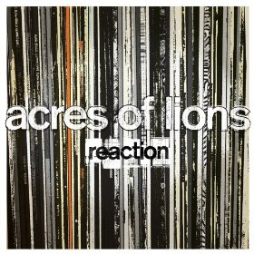 Acres of Lions - Reaction / Set Me On Fire -