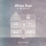 Adrian Roye & The Exiles - Reclaimed -