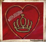 Royal Southern Brotherhood - heartsoulblood -