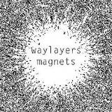 Waylayers - Magnets -