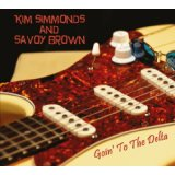 Kim Simmonds & Savoy Brown - Goin' To The Delta -