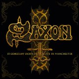 Saxon - St Georges Day Sacrifice � Live in Manchester -