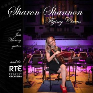 Sharon Shannon & The RTE Concert Orchestra - Flying Circus -