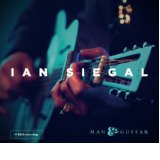 Ian Siegal - Man & Guitar -
