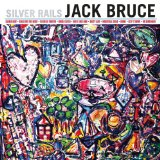 Jack Bruce - Silver Rails -