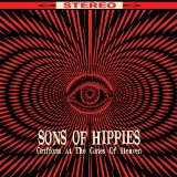 Sons of Hippies - Griffons at the Gates of Heaven -