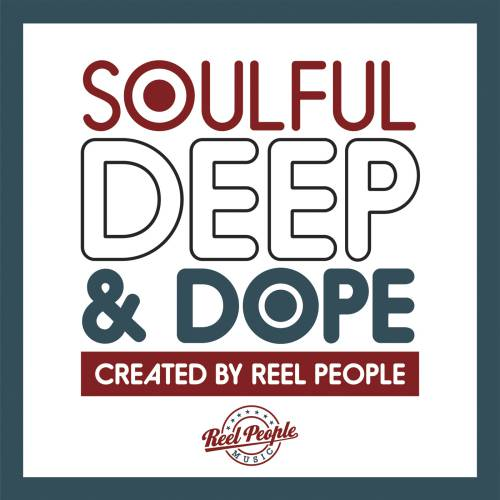 Win-1-of-3-Soulful,-Deep-and-Dope-CDs