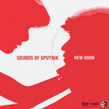 Win-1-of-5-Sounds-of-Sputnik-New-Born-CDs
