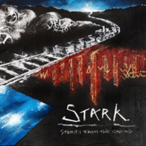 Stark - Stories From The Ground EP -