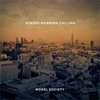 Model Society - Sunday Morning Calling -
