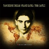 Tangerine Dream - Franz Kafka The Castle -