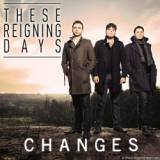 These Reigning Days - Living It Up -