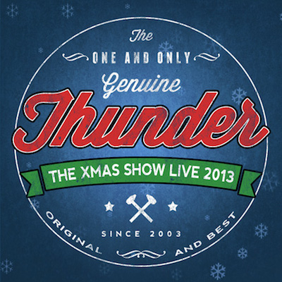 Thunder - Back To The Black Country / The Xmas Show Live 2013 -