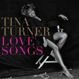 Tina Turner - Love Songs -