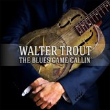 Walter Trout - The Blues Came Callin' -