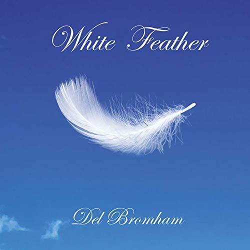 Del Bronham - White Feather