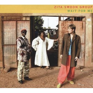 Zita Swoon Group - Wait For Me -