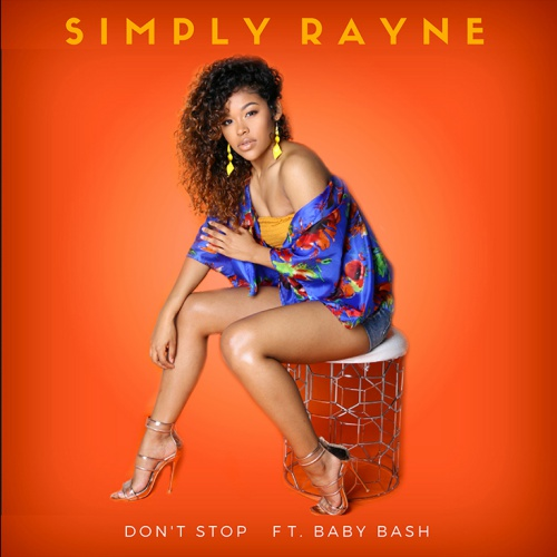 Simply Rayne 'don't Stop' Ft. Baby Bash