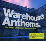 Warehouse-Anthems-soundtracking-the-rave-revolution