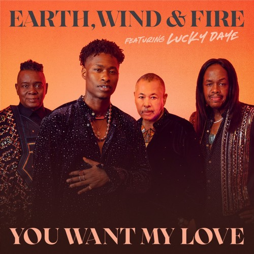 Earth, Wind & Fire releasing new version of You Want My Love