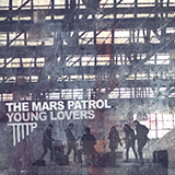 The-Mars-Patrol-release-EP-Young-Lovers
